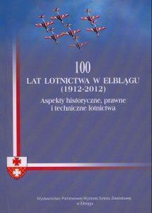 100 lat lotnictwa w Elblągu 1912-2012 pdf
