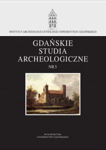 Gdańskie Studia Archeologiczne Nr 5 pdf