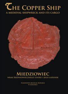 Miedziowiec. Wrak średniowiecznego statku i jego ładunek pdf