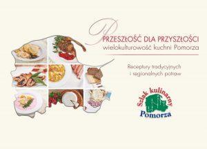 Przeszłość dla przyszłości – wielokulturowość kuchni Pomorza pdf