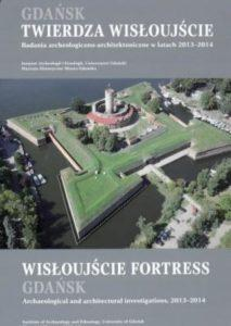 Wisłoujście Fortress Archaeological and architectural investigations, 2013–2014 pdf