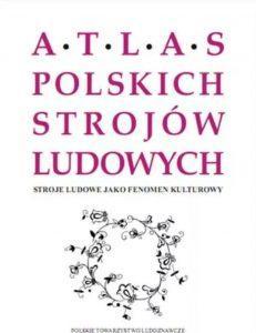 Atlas Polskich Strojów Ludowych pdf
