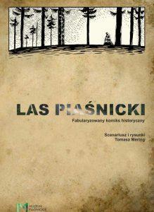 Las Piaśnicki fabularyzowany komiks historyczny pdf