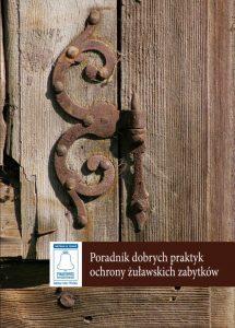Poradnik Dobrych Praktyk Ochrony Żuławskich Zabytków pdf